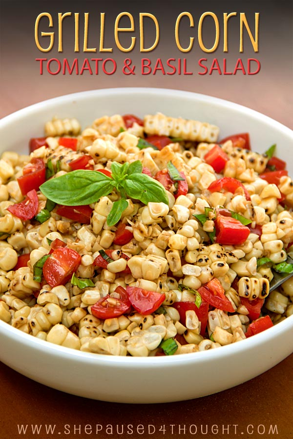 Grilled corn, tomato and basil salad