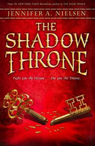 13075215555 161ecd7e45 o The Shadow Throne by Jennifer A. Nielsen