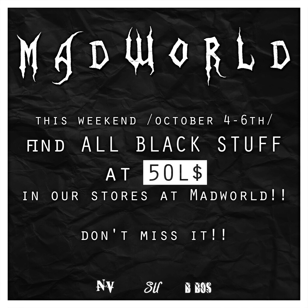 ..:: 145 ::.. MADWORLD EVENT (OCTOBER 4-6TH)