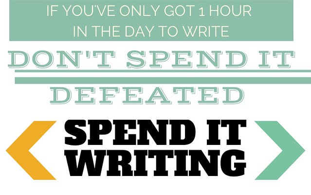 If you've only got 1 hour in the day to write