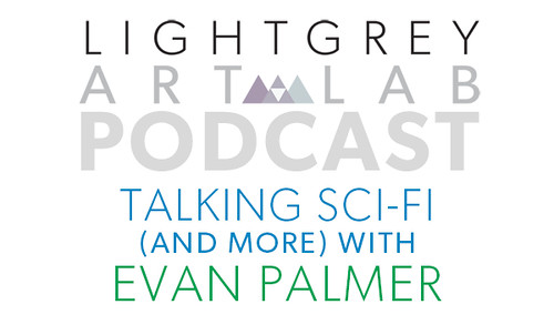 Talking SciFi and More With Evan Palmer