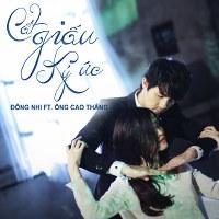 Đông Nhi & Ông Cao Thắng – Cất Giấu Ký Ức (2014) (MP3) [Digital Single]