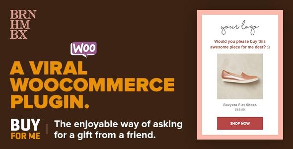 Viral WooCommerce Plugin: BuyForMe v2.7