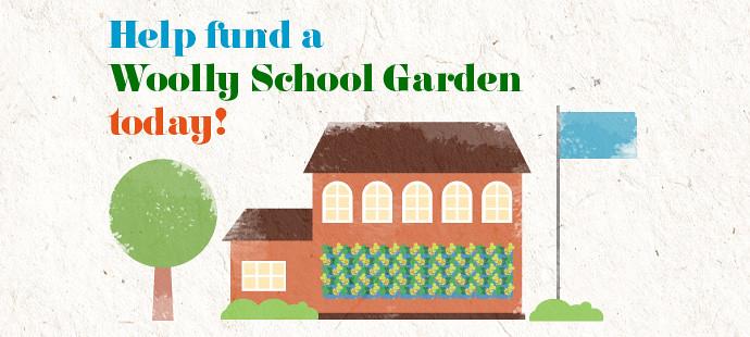 Help fund a Woolly School Garden today!