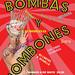 Bombas y Bombones: Cartel