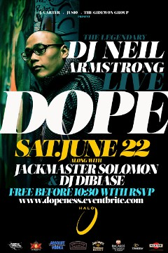 6/22 - Sat - Neil Returns to ATL for DOPE @ Halo