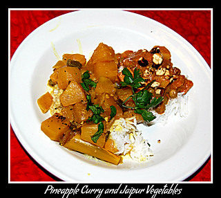 Pineapple curry and jaipur vegetables
