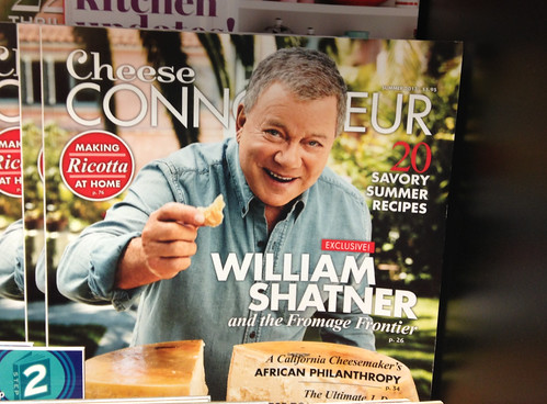 of course Shatner's a cheese connoisseur...