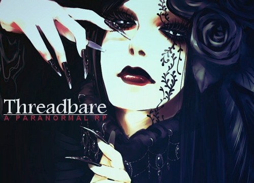 threadbare | paranormal rp 9188197770_288cd12e7a_o