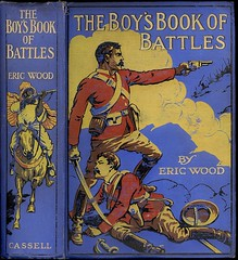 The Boy's Book of Battles by Eric Wood