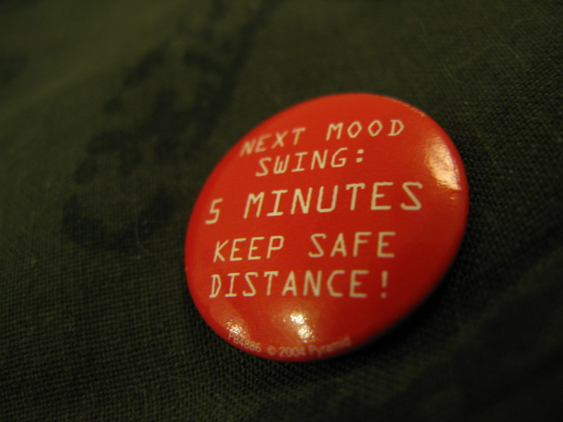 Next Mood Swing: 5 minutes keep safe distance !