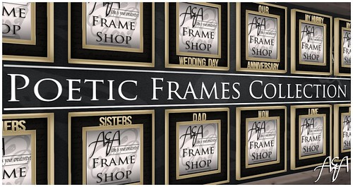 Poetic Frames Collection! New Release!! by ::A&A:: Life is your creativity!