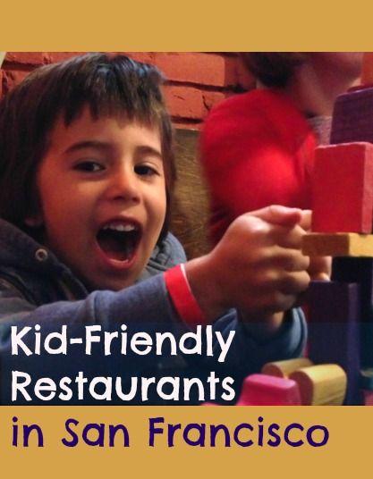 Kid Friendly Restaurants In San Francisco Ever In Transit