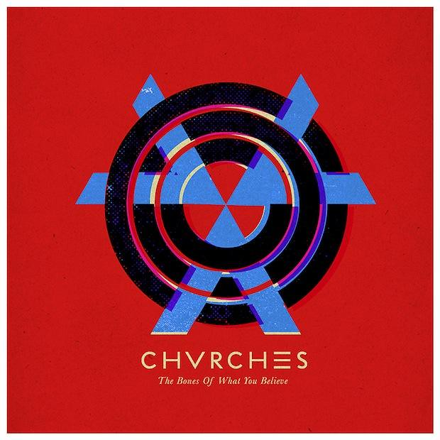 chvrches-the-bones-of-what-you-believe