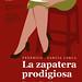 F.G. Lorca - La zapatera prodigiosa