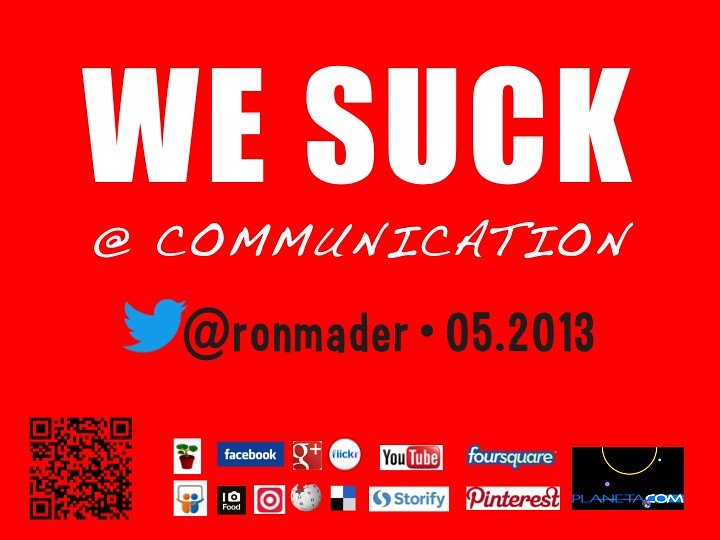 We Suck @ Communication