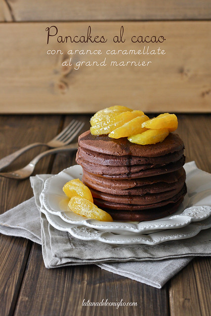 Pancakes al cacao con arance caramellate al Grand Marnier