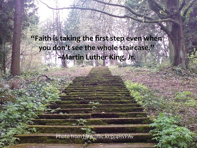 Quote: Martin Luther King, Jr take the first step