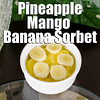 Pineapple Mango Banana Sorbet Recipe by ancestralchef