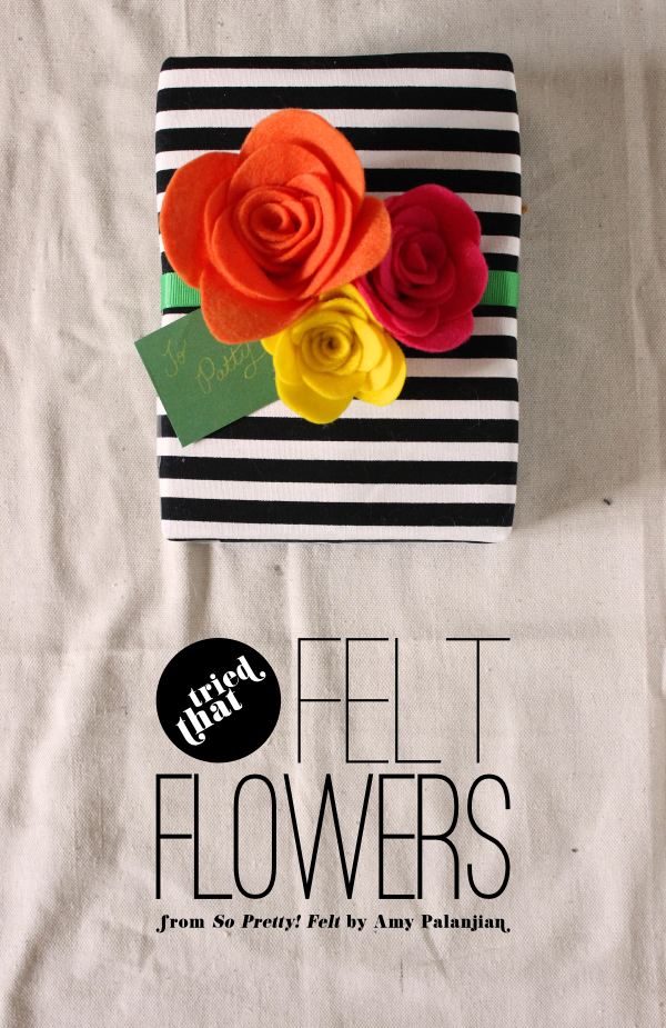 DIY Felt Flowers from So Pretty! Felt
