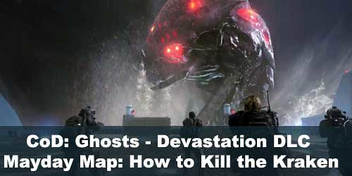 Devastation Mayday : How to Kill the Kraken