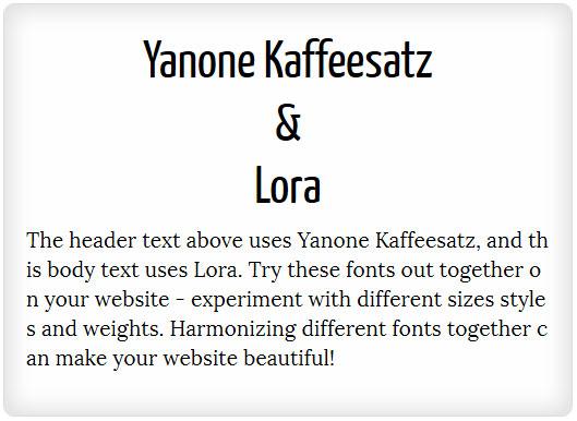 Yanone Kaffeesatz and Lora