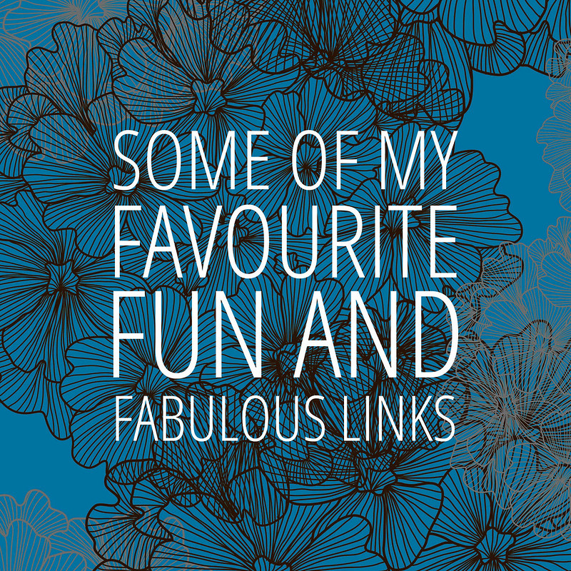 Favourite Fun and Fabulous links