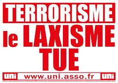 Terrorisme : le LAXISME TUE