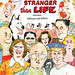 Stranger Than Life: Cartoons and Comics 1970-2013 by M.K. Brown