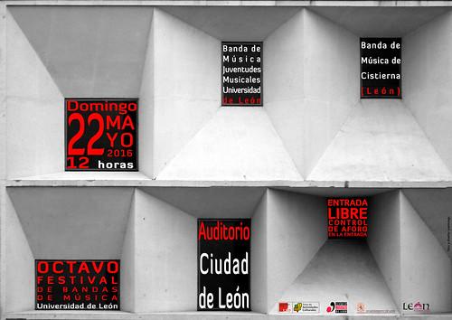 """VIII FESTIVAL DE BANDAS DE MÚSICA """"UNIVERSIDAD DE LEÓN"""" - DOMINGO 22 DE MAYO´16 - 12H - AUDITORIO CIUDAD DE LEÓN"""