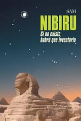 07 portada NIBIRU Si no existe habrá que inventarlo