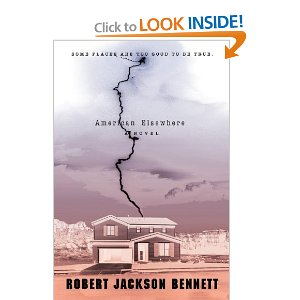 American Elsewhere, by Robert J. Bennett