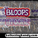 Breaker Confections - Tangy Bloops - Super Sour Candy - cello candy package - 1970's by JasonLiebig