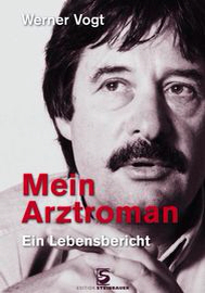 Werner Vogt, Mein Arztroman