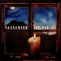 Passenger – Let Her Go