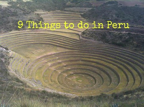 9 cool things to do in Peru