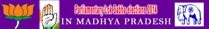 parliamentary Lok Sabha elections 2014 in Madhya pradesh
