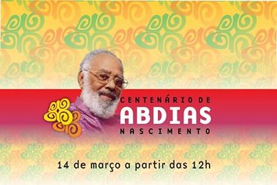 Centenário de Abdias Nascimento by Biblioteca Abdias Nascimento