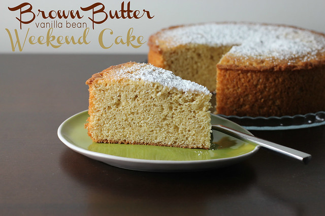 Brown Butter and Vanilla Bean Weekend Cake - Tuesdays with Dorie