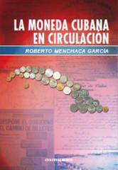 La Moneda Cubana en Circulacion