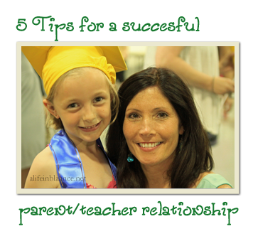 5 Tips for a Successful Parent/Teacher Relationship