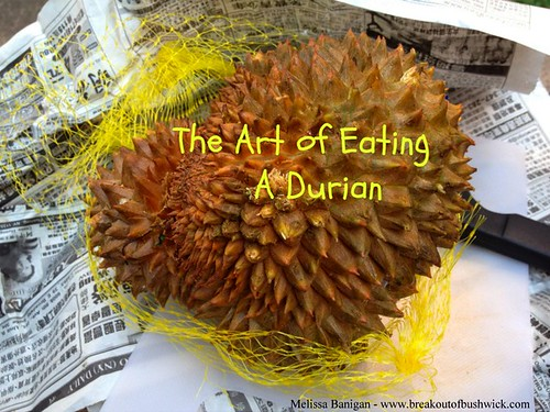 The Art of Eating a Durian