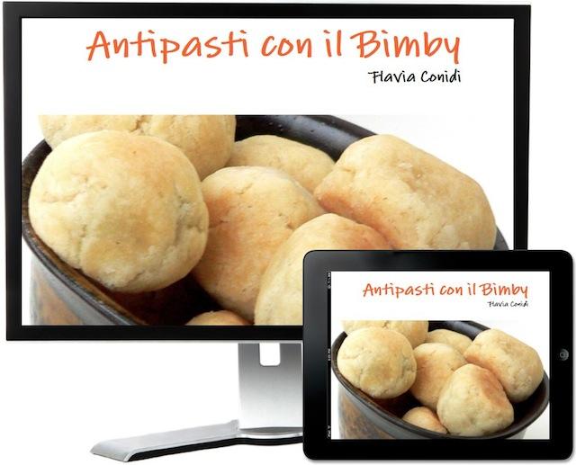 Antipasti con il Bimby: Ricettario E-Book