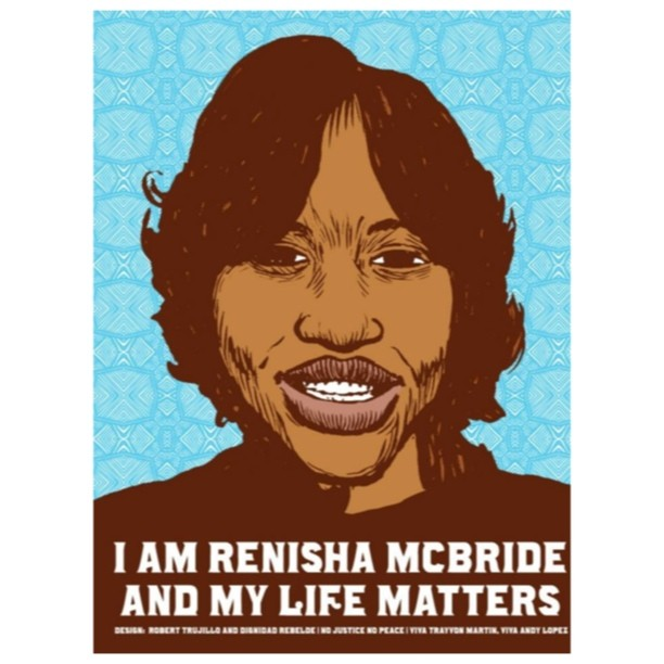 "A poster saying ""I am renisha mcbride and my life matters."""