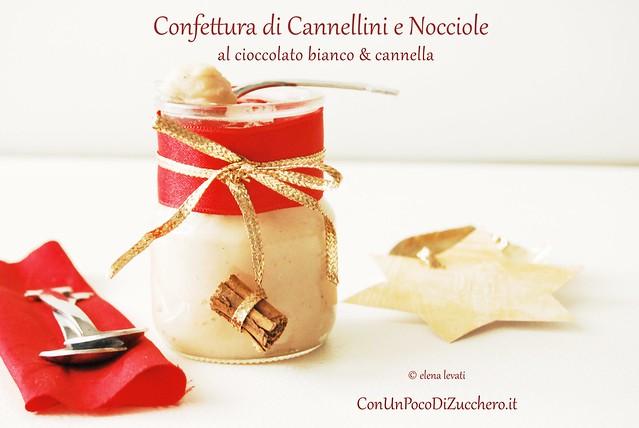 Confettura di cannellini, nocciole, cioccolato bianco e cannella