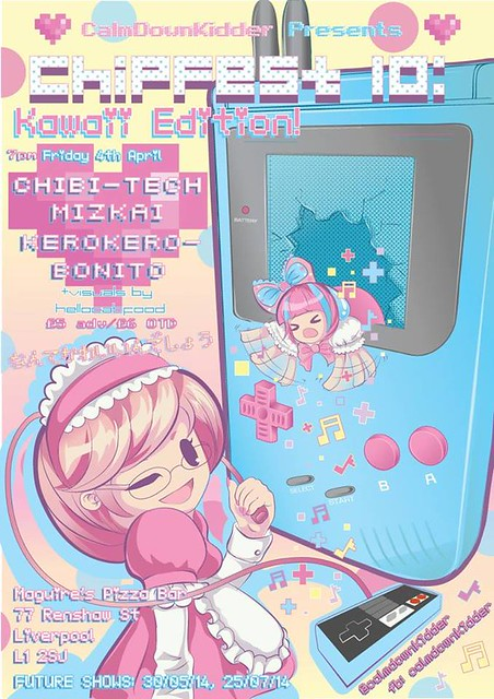 ~ ChipFest 10 ~ Kawaii Edition! ~ chibi-tech (JP), Mizkai, Kero Kero Bonito, Hellocatfood ~