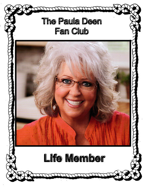 The Paula Deen Fan Club - Life Member