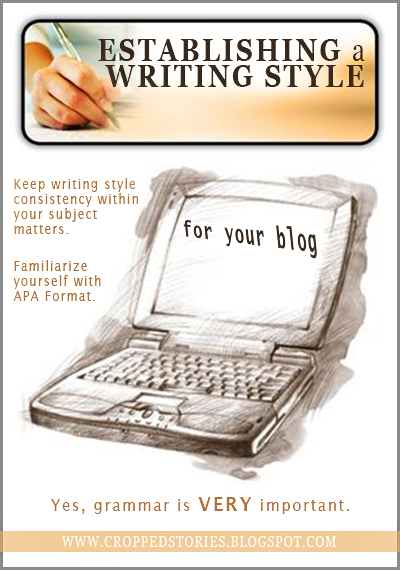 ESTABLISHING A WRITING STYLE FOR YOUR BLOG