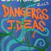 Ciudad de las Ideas 2013: Dangerous Ideas