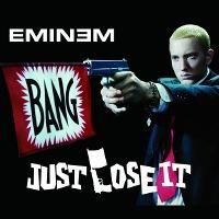 Eminem – Just Lose It